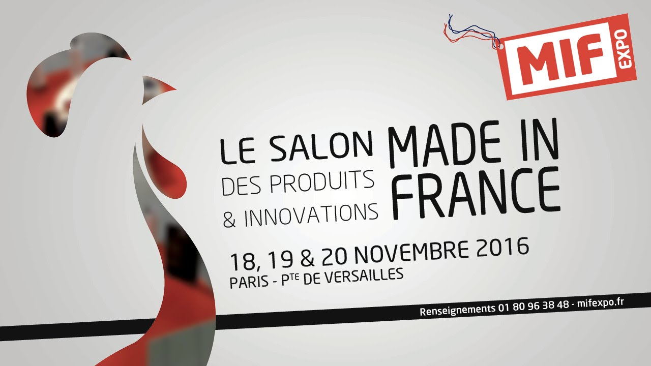 Mif expo 2016 3 jours pour d couvrir la plus grande for Salon made in france 2017