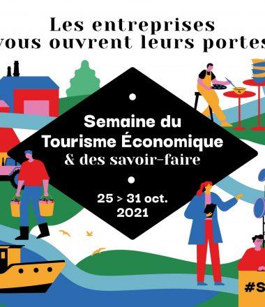 SEMAINE DU TOURISME ÉCONOMIQUE ET DES SAVOIR-FAIRE